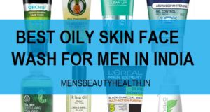 10-best-oily-skin-face-wash-for-men-in-india-with-price