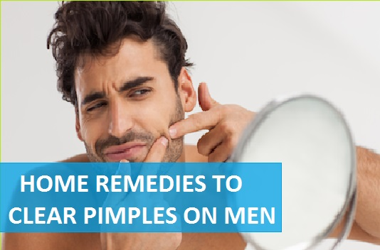 Home Remedies to Clear Pimples on Men, How to prevent acne
