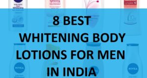 8 BEST summer whitening body lotions for men in india