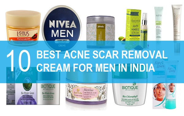 Best Pimple and Acne Scar Removal Creams for Men in India