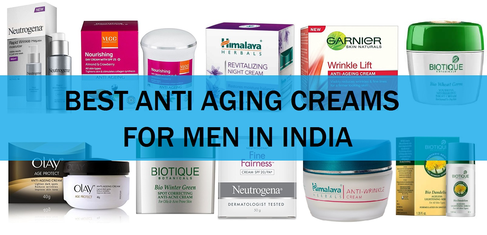 10 Best Mens Anti Aging Face Creams In India For Dry Skin Oily Combination Skin