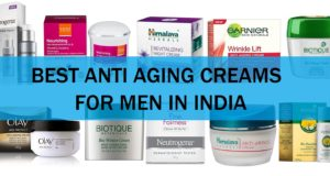 best anti aging anti wrinkle creams for men in india