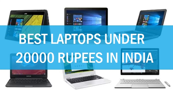 best laptops under 20000 rupees in india