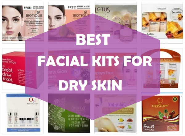 best facial kit for dry skin in india
