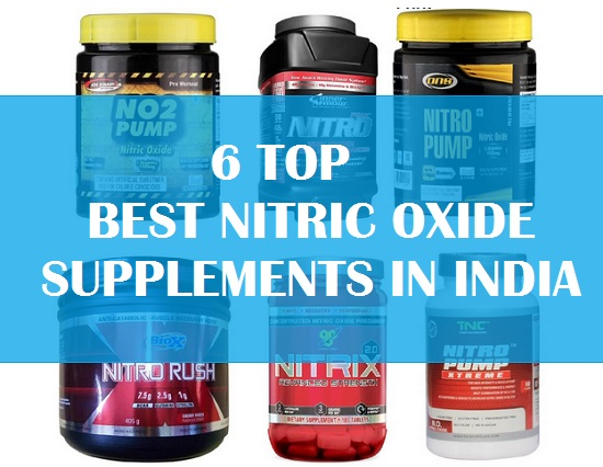 6 Top Best Nitric Oxide Supplements in India with Price