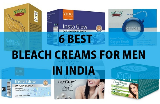 6 best bleach creams for men in india