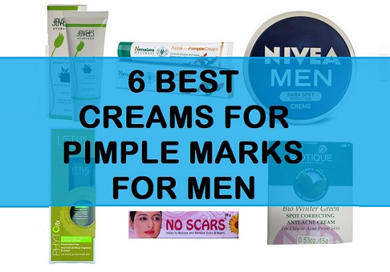Top 6 Best Cream To Remove Pimple Marks For Men In India 2020