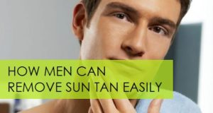 how men can get rid of the sun tan