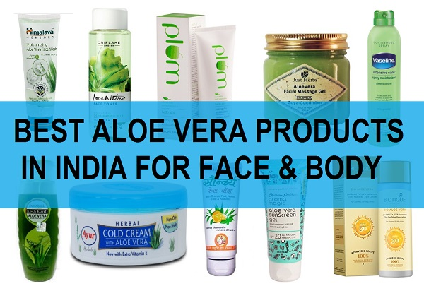 Best Aloe Vera Products in India for Face, body and Hair