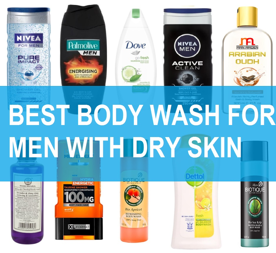 Top 10 Best Men S Body Wash For Dry Skin In India With Reviews