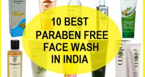 15 Best Chemical Free and Paraben-Free Face Wash in India