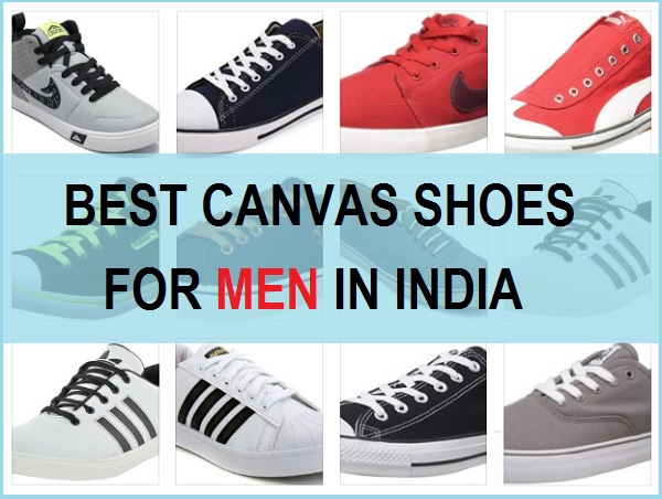 c337aa35416 Top 10 Best Canvas Shoes for Men in India with Prices