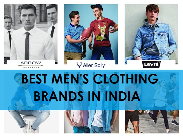 a113e84e6db Top 14 Best Men s Clothing Brands in India  2019